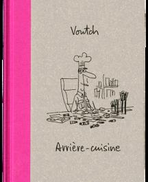 """Voutch - Arrière-cuisine"""""""